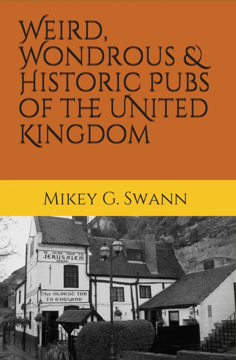 Weird, Wondrous & Historic Pubs of the United Kingdom